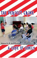 �W�C��X�����G�mThe Perfect Crime & A Case of Family�n
